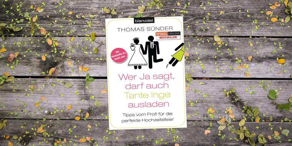 Wer-ja-sagt-darf-auch-Tante-Inge-ausladen-2020-Hochzeits-DJ-NRW